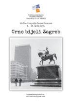 """Izložba fotografija """"Crno bijeli Zagreb"""""""